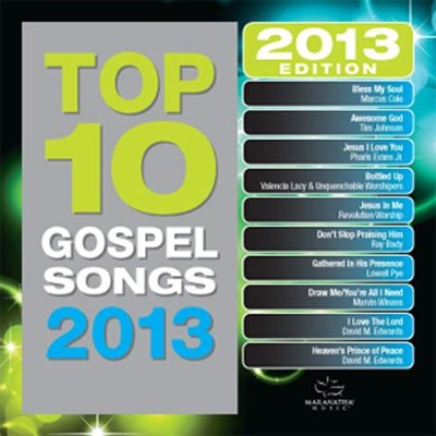 Top 10 Gospel Songs 2013   -     By: Various Artists