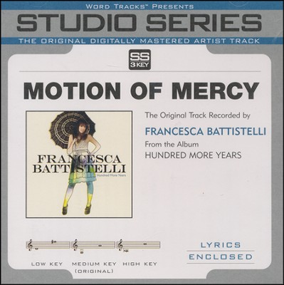 Motion Of Mercy - Medium Key Track without BGVs  [Music Download] -     By: Francesca Battistelli