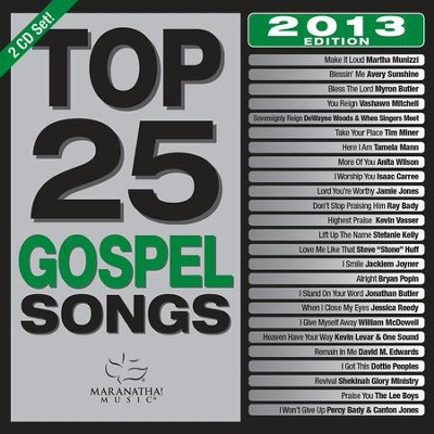 Top 25 Gospel Songs 2013 Edition   -