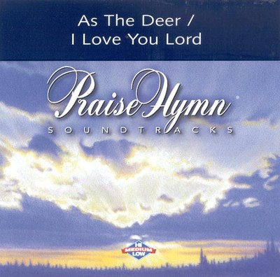 As The Deer/I Love You, Lord, Accompaniment CD   -