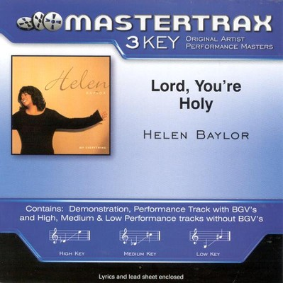 Lord, You're Holy, Accompaniment CD   -     By: Helen Baylor