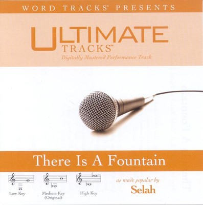 There Is A Fountain - Medium key performance track w/o background vocals  [Music Download] -     By: Selah