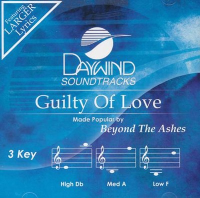 Guilty of Love   -     By: Beyond the Ashes