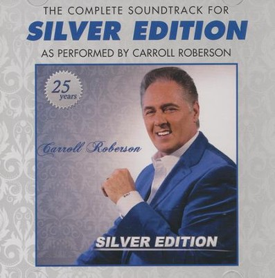 Silver Edition Soundtrack CD  -     By: Carroll Roberson