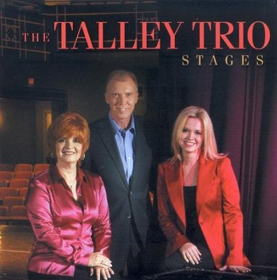Stages CD   -     By: The Talley Trio