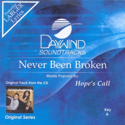 Never Been Broken, Accompaniment CD   -     By: Hope's Call