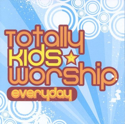Everyday CD  -     By: Totally Kids Worship