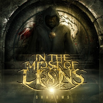 Shadows   -     By: In the Midst of Lions