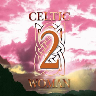 Celtic Woman, Volume 2   -