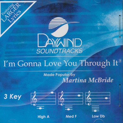 I'm Gonna Love You Through It, Acc CD    -     By: Martina McBride