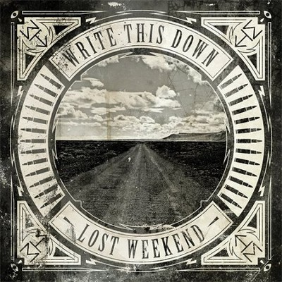 Lost Weekend   -     By: Write This Down
