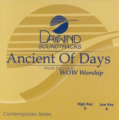 Ancient of Days, Accompaniment CD   -     By: WOW Worship