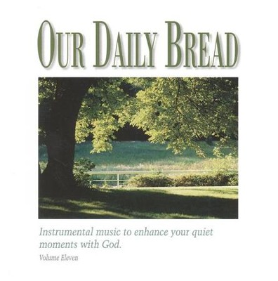Our Daily Bread, Volume 11: Hymns of God's Peace CD   -