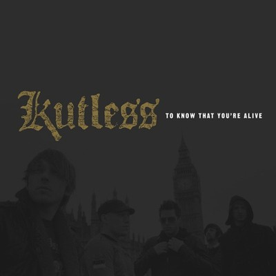 To Know That You're Alive CD   -     By: Kutless