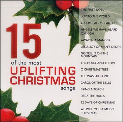 15 of the Most Uplifting Christmas Songs   -     By: Various Artists