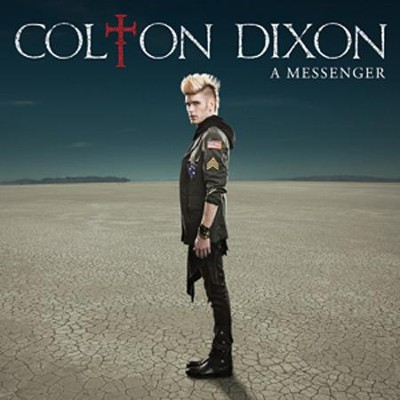 A Messenger   -     By: Colton Dixon