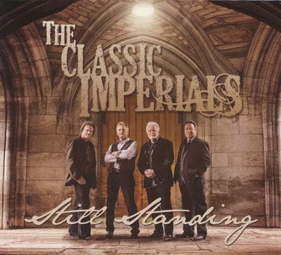Still Standing CD   -     By: The Classic Imperials