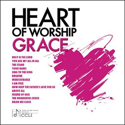 Heart of Worship, Grace   -     By: Maranatha! Music