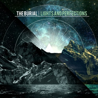 Lights and Perfections   -     By: The Burial