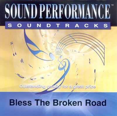 Bless the Broken Road, Accompaniment CD   -     By: Selah, Melodie Crittenden