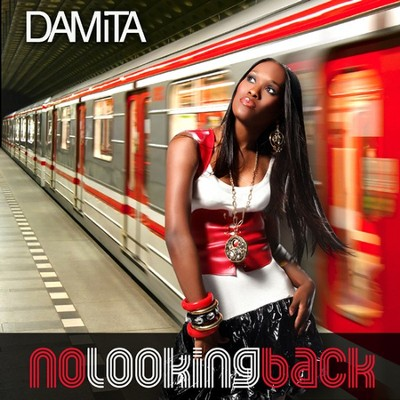 No Looking Back  [Music Download] -     By: Damita