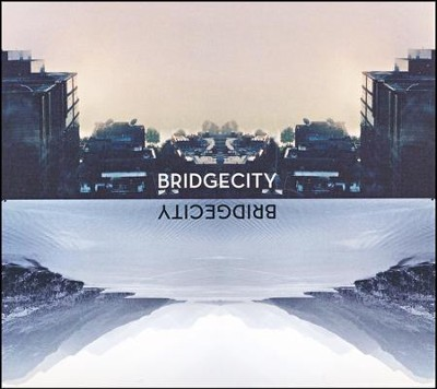 Bridge City   -     By: Bridge City