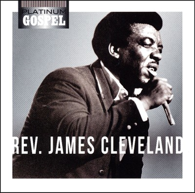 Platinum Gospel-Reverend James Cleveland CD  -     By: Reverend James Cleveland