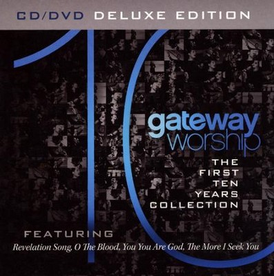 Gateway Worship: The First 10 Years (CD/DVD Combo)   -     By: Gateway Worship