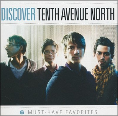 Discover Tenth Avenue North   -