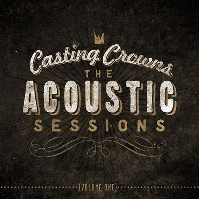 Who Am I (acoustic)  [Music Download] -     By: Casting Crowns
