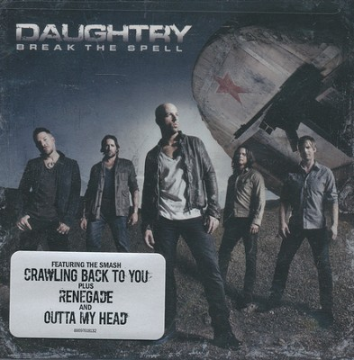 Break the Spell   -     By: Daughtry