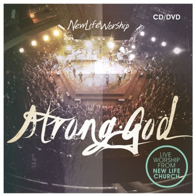 Strong God--CD and DVD   -     By: New Life Worship