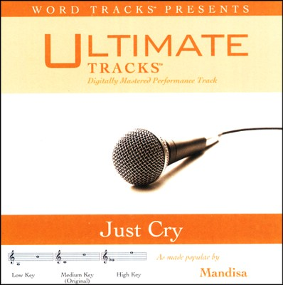 Ultimate Tracks - Just Cry - As Made Popular By Mandisa  [Music Download] -     By: Mandisa