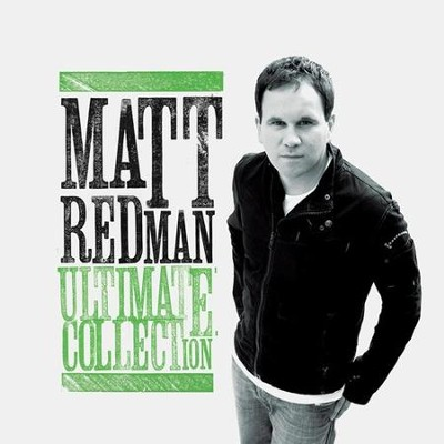 Matt Redman Ultimate Collection CD   -     By: Matt Redman