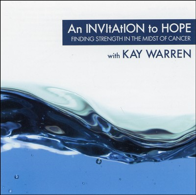 An Invitation to Hope   -     By: Kay Warren