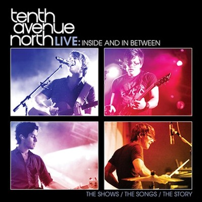 Inside and In Between (CD/DVD)   -     By: Tenth Avenue North