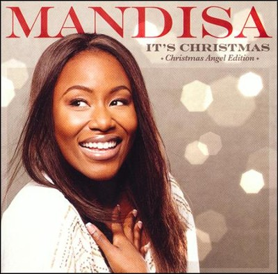 It's Christmas (Christmas Angel Edition)   -     By: Mandisa