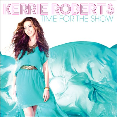 Time for the Show   -     By: Kerrie Roberts
