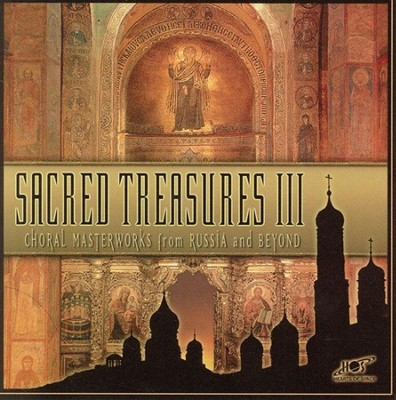 Sacred Treasures III: Choral Masterworks from Russia and  Beyond CD  -