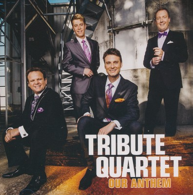 Our Anthem   -     By: Tribute Quartet