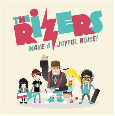 The Rizers: Make a Joyful Noise--CD   -