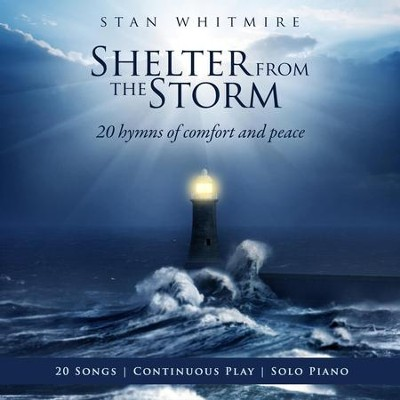 Shelter In The Storm CD   -     By: Stan Whitmire
