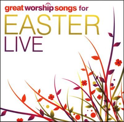 Great Worship Songs for Easter Live   -     By: Great Worship Songs Praise Band