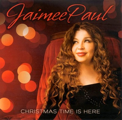 Christmas Time Is Here CD   -     By: Jaimee Paul