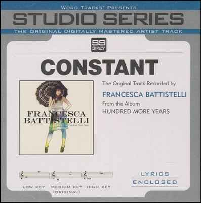 Constant - Original Key with BGVs  [Music Download] -     By: Francesca Battistelli