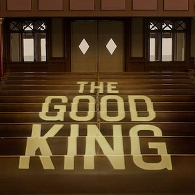 The Good King   -     By: Ghost Ship