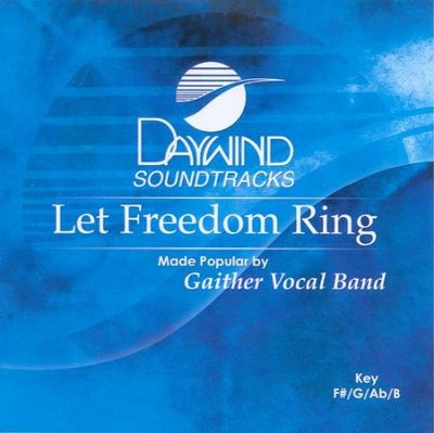 Let Freedom Ring, Accompaniment CD   -     By: Gaither Vocal Band