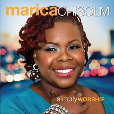 Simply Worship   -     By: Marica Chisolm