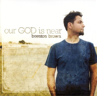 Our God Is Near CD   -     By: Brenton Brown