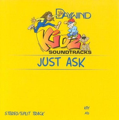 Just Ask, Accompaniment CD   -     By: Kidz